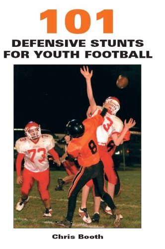 101 Defensive Stunts for Youth Football (Coaches Choice)