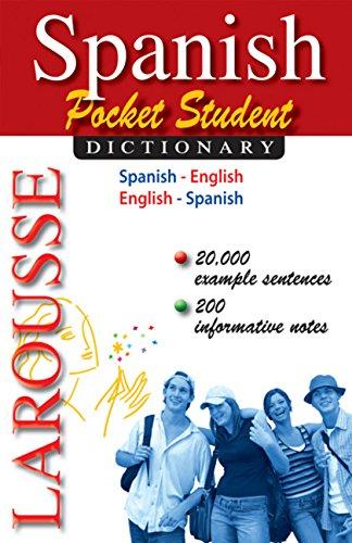Larousse Pocket Student Dictionary: Spanish-English / English-Spanish (Spanish and English Edition) (Best Pocket Spanish English Dictionary)