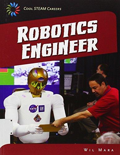 Robotics Engineer (21st Century Skills Library: Cool Steam - Price Mara Max
