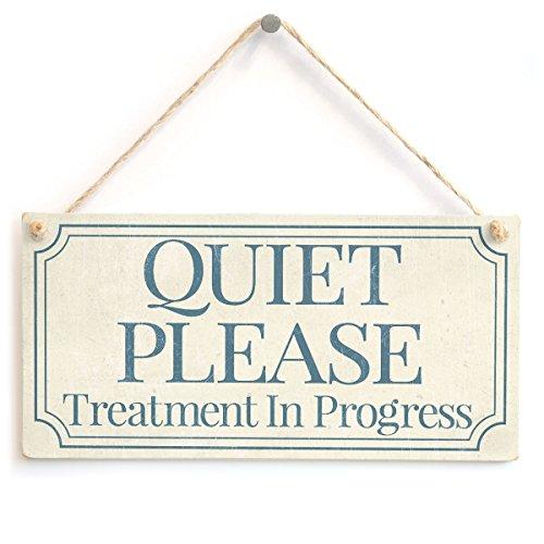 QUIET PLEASE Treatment In Progress - Functional Small Office / Home Treatment Room Hanging Door Sign Wooden Hanging Sign 4