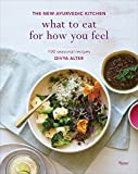 img - for What to Eat for How You Feel: The New Ayurvedic Kitchen - 100 Seasonal Recipes book / textbook / text book