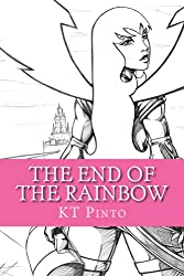 The End of the Rainbow (English Edition)