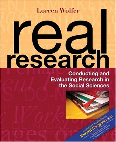 Real Research: Conducting and Evaluating Research in the Social Sciences