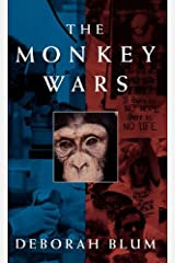 The Monkey Wars by Deborah Blum(2005-05-26) Hardcover
