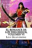 El Romance de los tres reinos, Volumen VI: Zhou Yu pide un salvoconducto: Volume 6