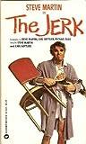 Jerk, Steve Martin, 0446925233
