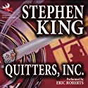 Quitters, Inc. Audiobook by Stephen King Narrated by Eric Roberts