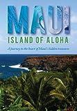 Maui, Island of Aloha