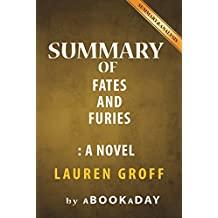 Summary of Fates and Furies: A Novel by Lauren Groff | Summary & Analysis