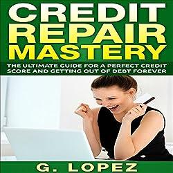 Credit Repair Mastery