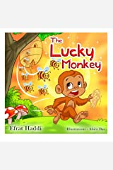 """Children's books : """" The Lucky Monkey """",( Illustrated Picture Book for ages 3-8. Teaches your kid the value of thinking before acting) (Beginner ... skills for kids collection) (Volume 14)"""