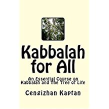 KABBALAH FOR ALL: An Essential Course on Kabbalah and The Tree of Life