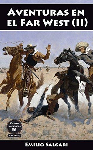 Aventuras En El Far West Ii El Rey De La Pradera Los Mineros De