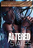 img - for Altered States: a cyberpunk sci-fi anthology book / textbook / text book