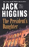 The President's Daughter, Jack Higgins, 0425192946