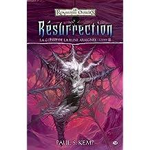 Résurrection: La Guerre de la Reine Araignée, T6 (Dungeons & Dragons) (French Edition)