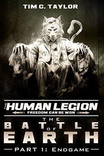 The Battle of Earth Part1: Endgame (The Human Legion Book 6) (English Edition)