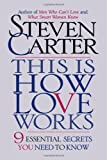 This is How Love Works, Steven Carter, 087131939X