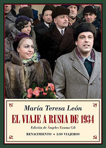 El viaje a Rusia de 1934: y otros recuerdos soviéticos (Los viajeros)