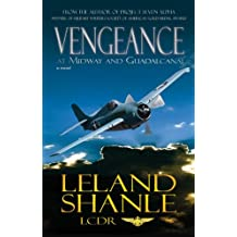 Vengeance; at Midway and Guadalcanal, a novel of war. (Aviator Book 2)
