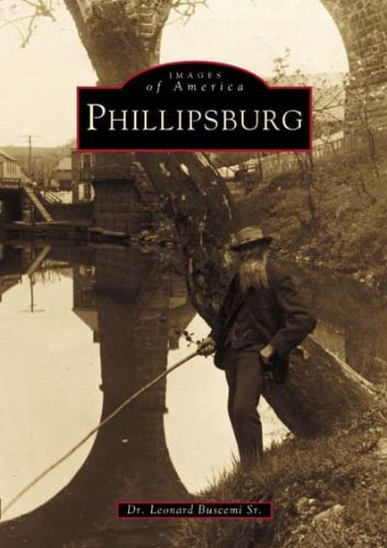 Download Phillipsburg (NJ) (Images of America) pdf