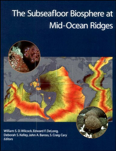 The Subseafloor Biosphere at Mid-Ocean Ridges (Geophysical Monograph Series)