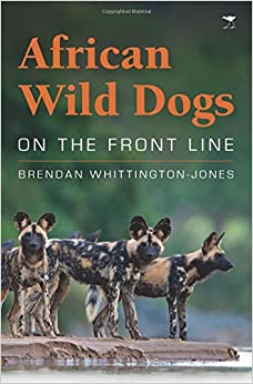 African Wild Dogs: Amazing Photos & Fun Facts Book About African Wild Dogs