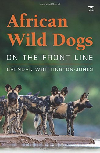 (African Wild Dogs: On the Front Line)