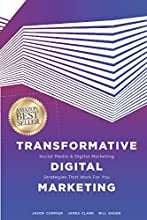 Transformative Digital Marketing: Social Media & Digital Marketing Strategies That Work For You