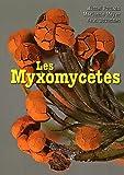 Les Myxomycètes : 2 volumes