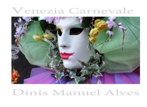 Venezia Carnevale - Album Fotografico: Italian Edition