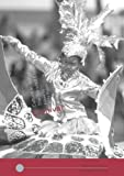 custom carnival - Carnival: Culture in Action – The Trinidad Experience (Worlds of Performance)