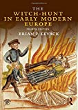 The Witch-Hunt in Early Modern Europe: Volume 2