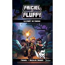 Frigiel et Fluffy - Nº 3: La forêt de Varogg