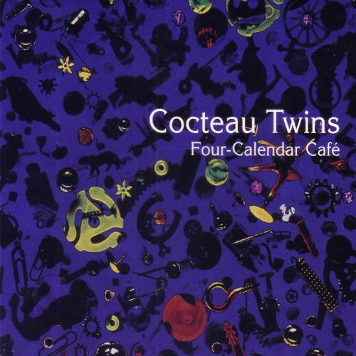 Four Calendar Caf 233 By Cocteau Twins On Amazon Music