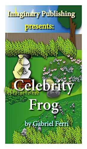 Celebrity Frog (Frogs in my Backyard Book - Celebrities In Sunglasses