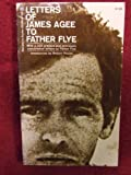 Letters of James Agee to Father Flye, James Agee, 0395123410