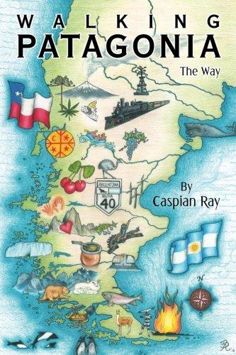 Walking Patagonia - Argentina Ray