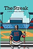 The Streak: A Novel