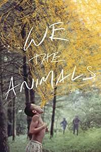 We The Animals