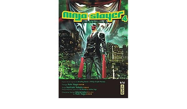 Ninja Slayer 04 (Big Kana) (French Edition): 9782505065791 ...