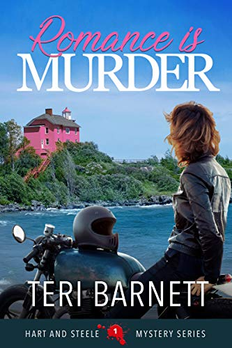 Romance is Murder: Hart and Steele Mystery Series Book 1 by [Barnett, Teri]
