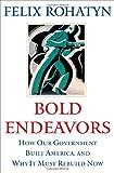 Bold Endeavors, Felix G. Rohatyn, 1416533125