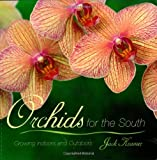 img - for Orchids for the South: Growing Indoors and Outdoors book / textbook / text book
