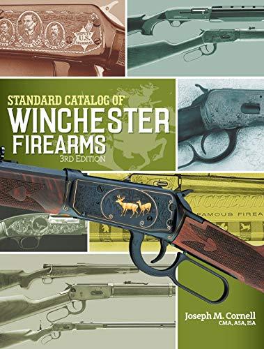 Standard Catalog of Winchester Firearms from Gun Digest
