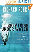 #9: Breathing Under Water: Spirituality and the Twelve Steps