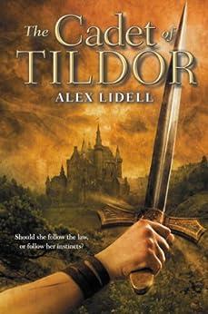 The Cadet of Tildor by [Lidell, Alex]