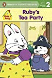Ruby's Tea Party (Max and Ruby)