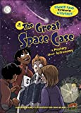The Great Space Case, Lynda Beauregard, 1467701696