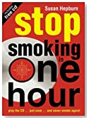 Stop Smoking in One Hour: Play the CD... just once... and never smoke again! (Listen Just Once to the CD and Youll Never Smoke Again!)